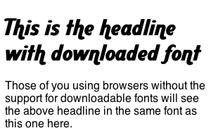 Headline with downloaded font
